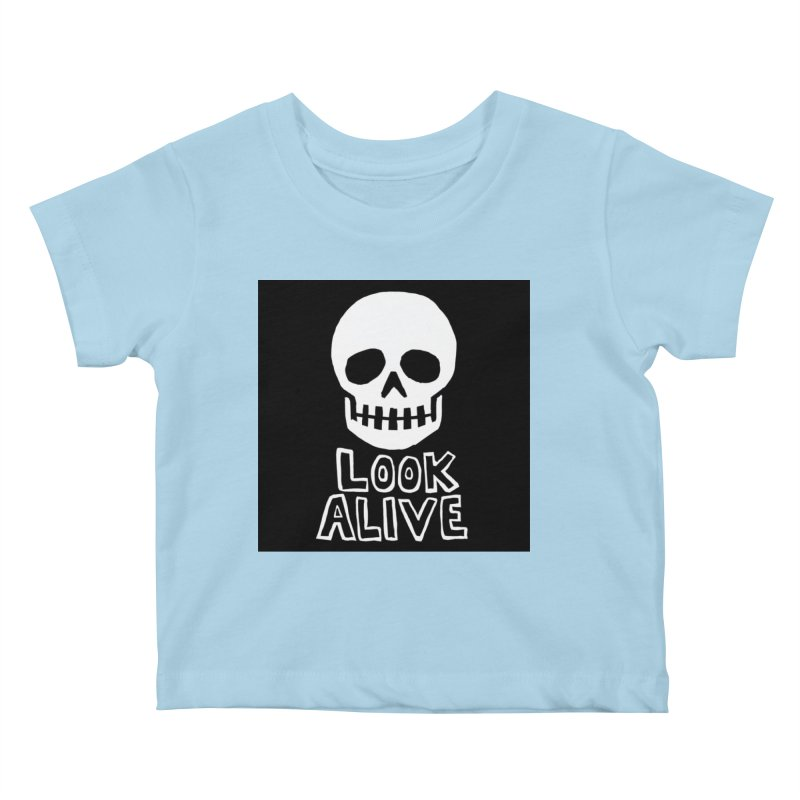 Look Alive Kids Baby T-Shirt by Renee Leigh Stephenson Artist Shop