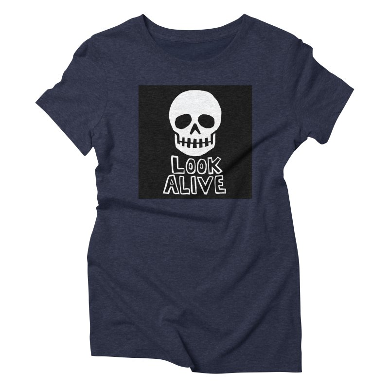 Look Alive Women's Triblend T-Shirt by Renee Leigh Stephenson Artist Shop