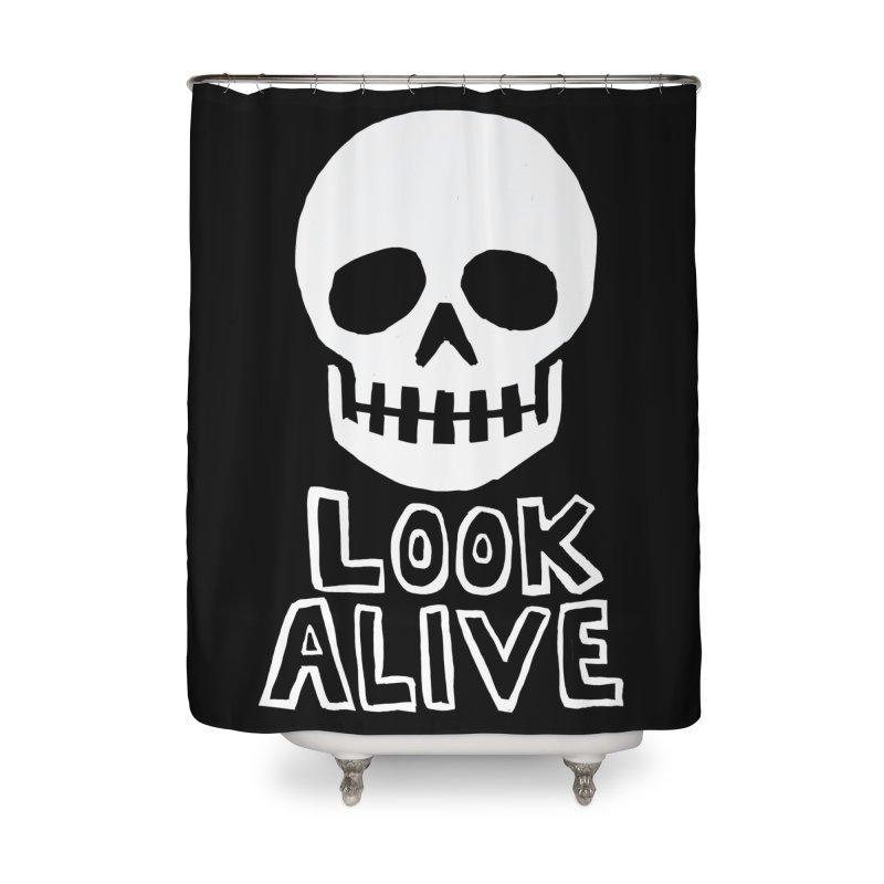 Look Alive Home  by Renee Leigh Stephenson Artist Shop