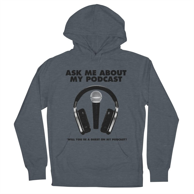 PODCASTER Men's French Terry Pullover Hoody by Reservoir Geeks