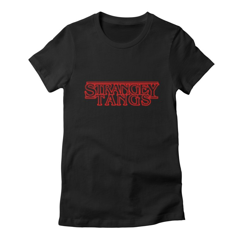 Strangey Tangs in Women's Fitted T-Shirt Black by Reservoir Geeks