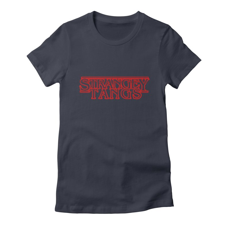 Strangey Tangs Women's Fitted T-Shirt by Reservoir Geeks
