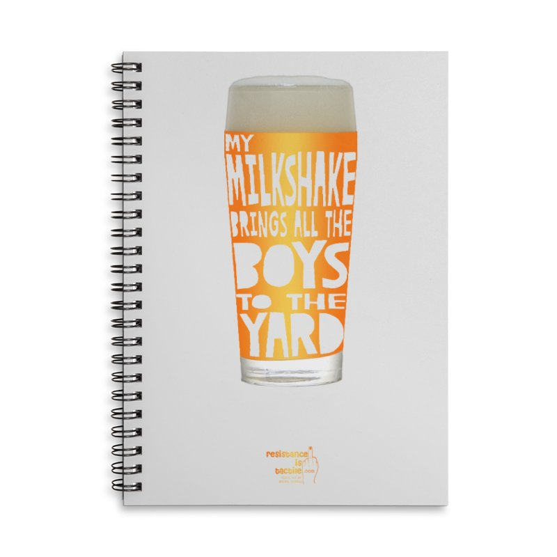 my NEIPA brings all the boys to the yard, sigh Accessories Notebook by Resistance is Tactile