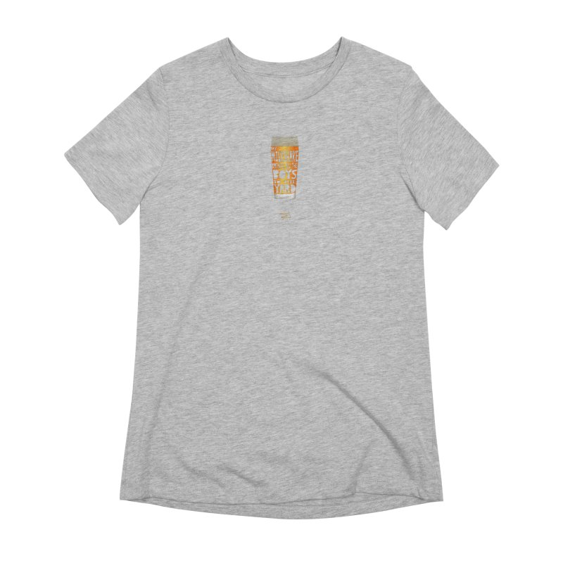 my NEIPA brings all the boys to the yard, sigh Women's Extra Soft T-Shirt by Resistance is Tactile