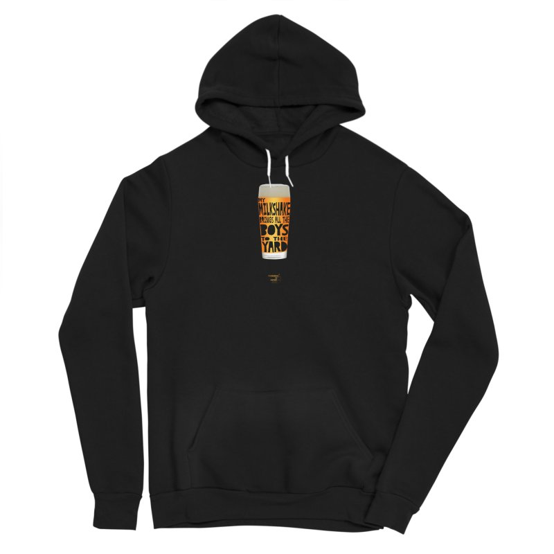my NEIPA brings all the boys to the yard, sigh Women's Sponge Fleece Pullover Hoody by Resistance is Tactile