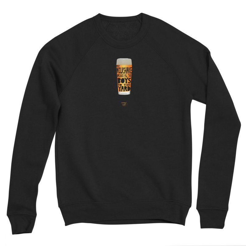 my NEIPA brings all the boys to the yard, sigh Men's Sponge Fleece Sweatshirt by Resistance is Tactile