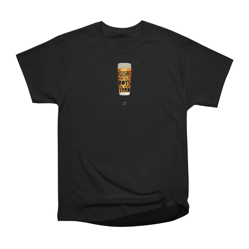my NEIPA brings all the boys to the yard, sigh Men's Heavyweight T-Shirt by Resistance is Tactile