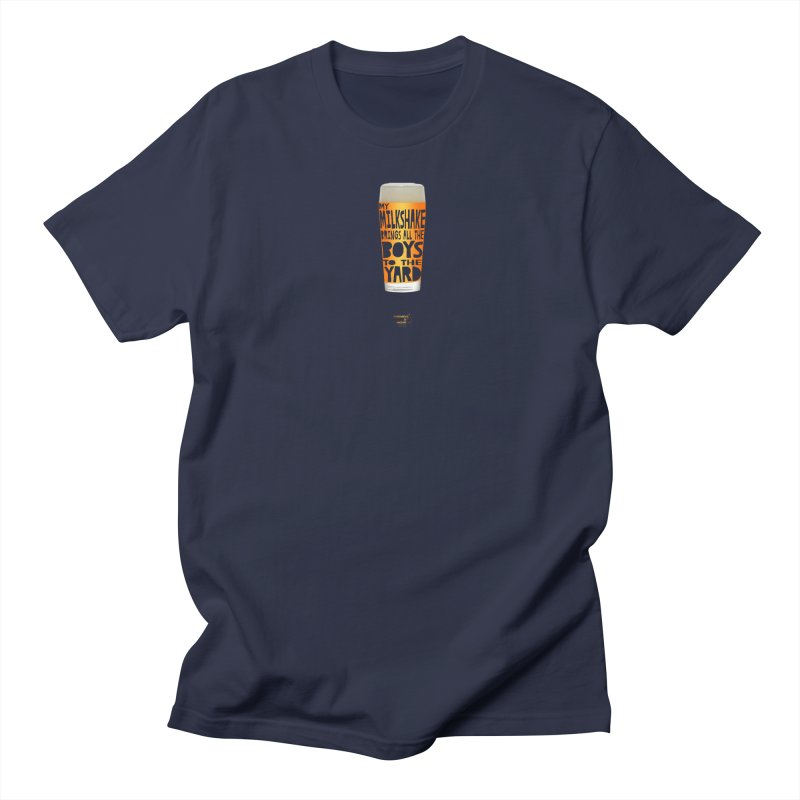 my NEIPA brings all the boys to the yard, sigh Men's Regular T-Shirt by Resistance is Tactile