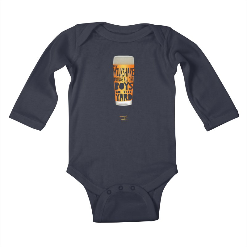 my NEIPA brings all the boys to the yard, sigh Kids Baby Longsleeve Bodysuit by Resistance is Tactile