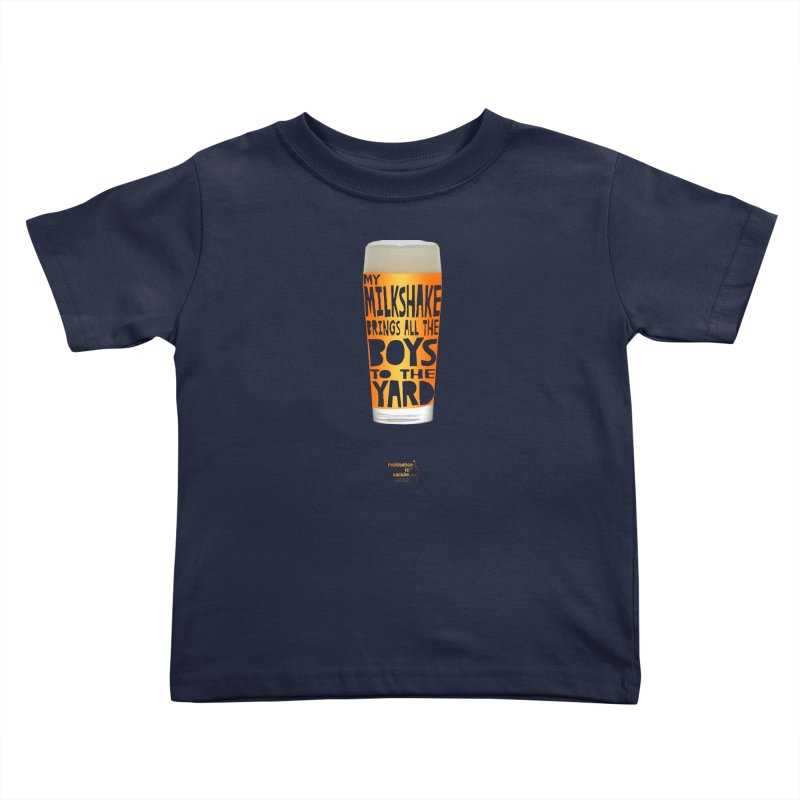 my NEIPA brings all the boys to the yard, sigh Kids Toddler T-Shirt by Resistance is Tactile