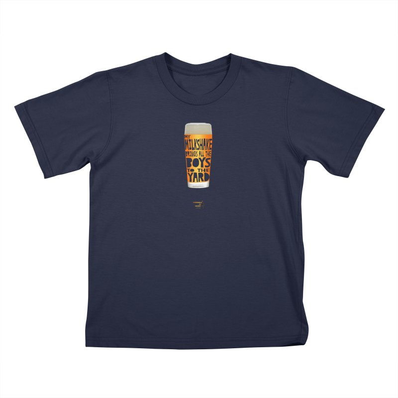 my NEIPA brings all the boys to the yard, sigh Kids T-Shirt by Resistance is Tactile