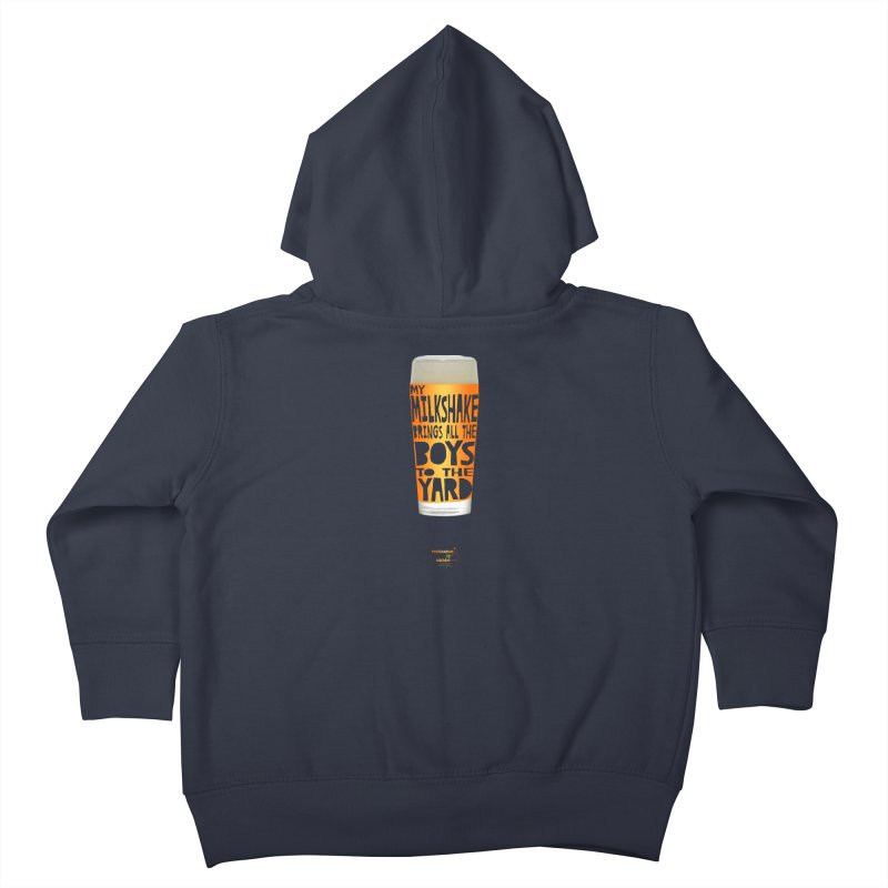 my NEIPA brings all the boys to the yard, sigh Kids Toddler Zip-Up Hoody by Resistance is Tactile