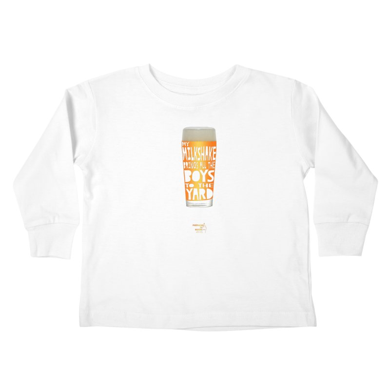 my NEIPA brings all the boys to the yard, sigh Kids Toddler Longsleeve T-Shirt by Resistance is Tactile