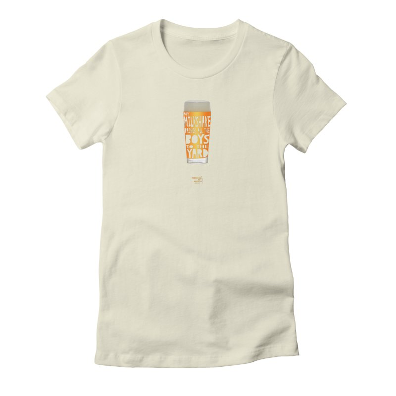 my NEIPA brings all the boys to the yard, sigh Women's Fitted T-Shirt by Resistance is Tactile
