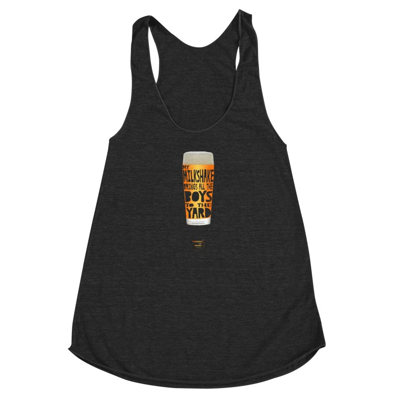 my NEIPA brings all the boys to the yard, sigh Women's Racerback Triblend Tank by Resistance is Tactile