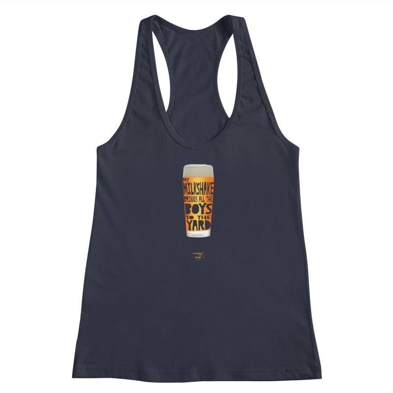 my NEIPA brings all the boys to the yard, sigh Women's Racerback Tank by Resistance is Tactile