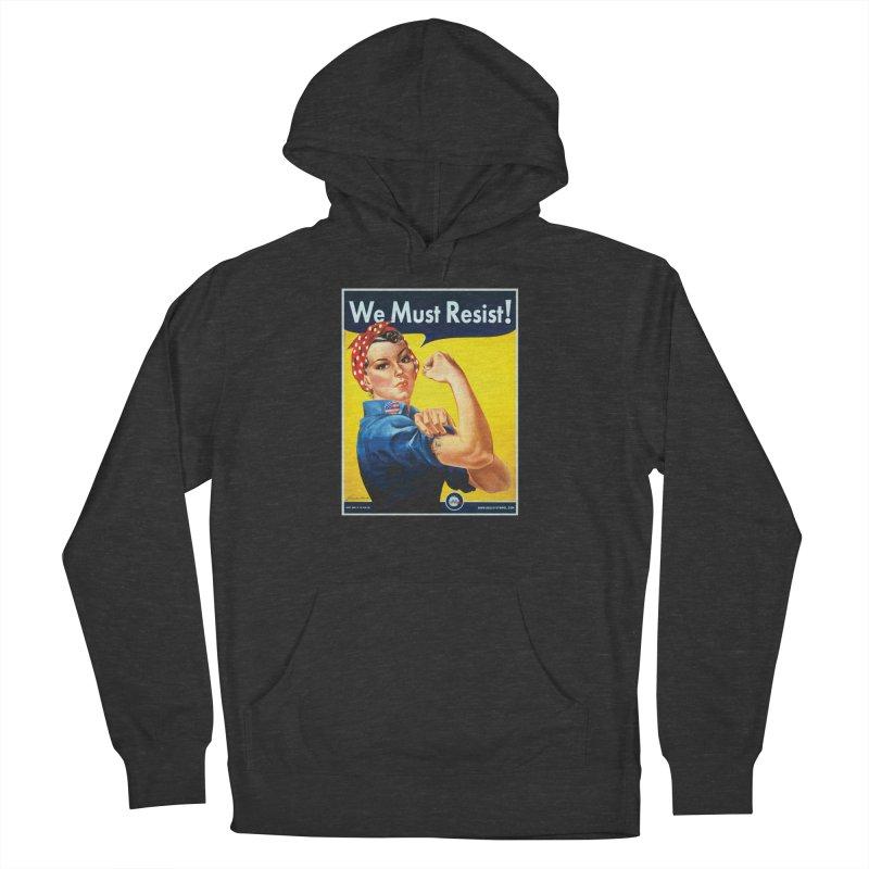 We Must Resist Women's Pullover Hoody by Resist Symbol