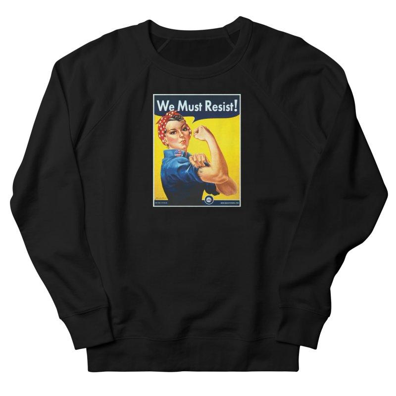 We Must Resist Women's Sweatshirt by Resist Symbol