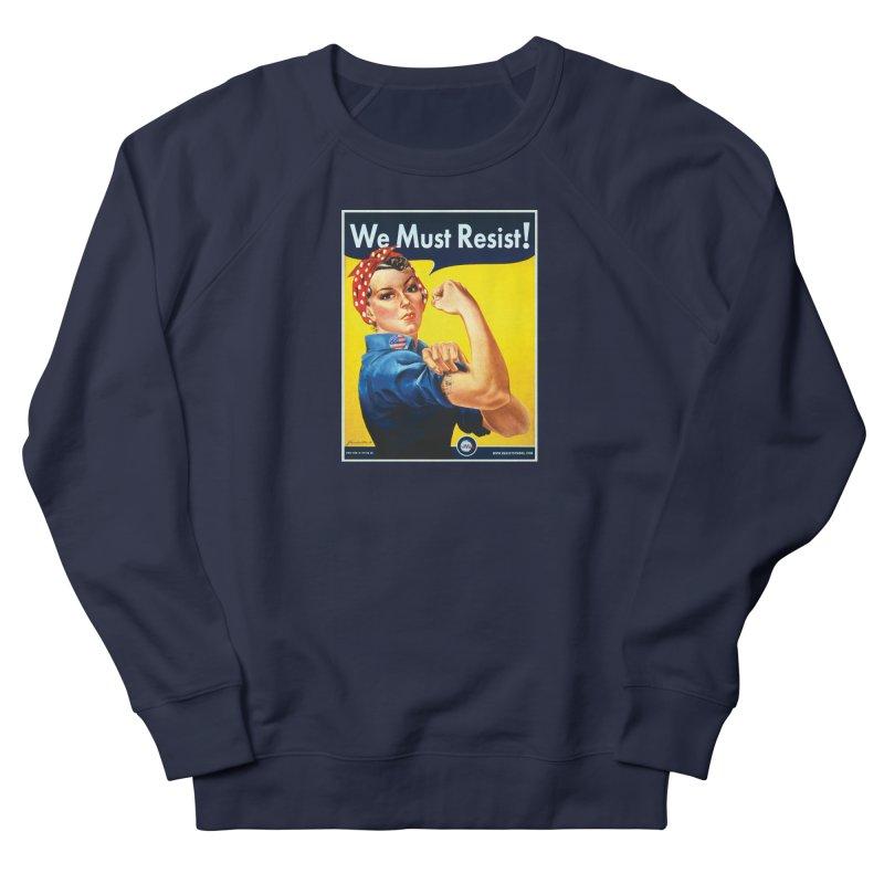 We Must Resist Men's French Terry Sweatshirt by Resist Symbol