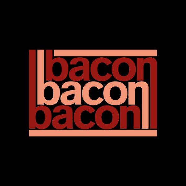 image for Bacon Bacon Bacon