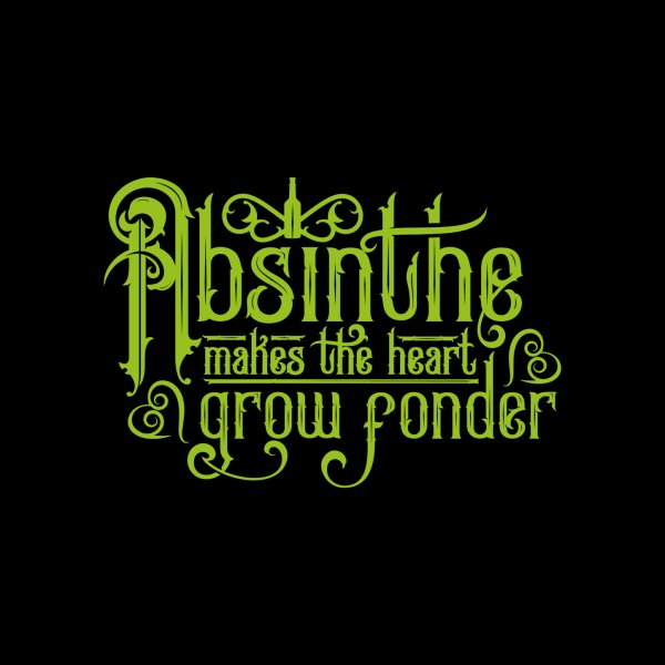image for Absinthe Makes the Heart Grow Fonder
