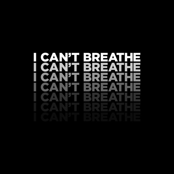 image for I Can't Breathe Face Mask