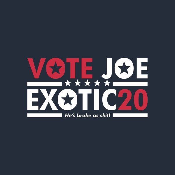 Design for Vote Joe Exotic
