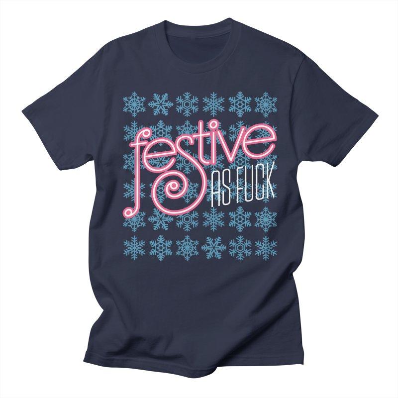 Festive As Fuck Men's T-Shirt by retrorocket's Artist Shop