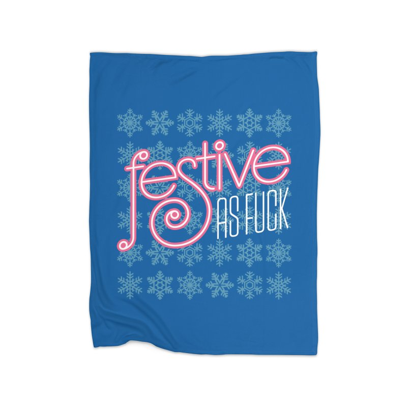 Festive As Fuck Home Blanket by retrorocket's Artist Shop