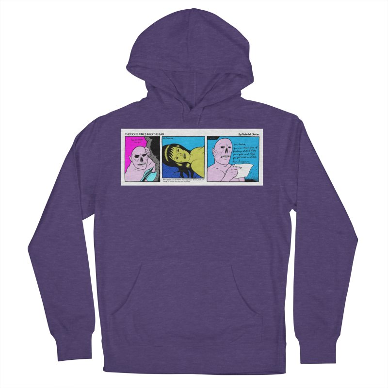THE GOOD TIMES AND THE BAD Men's French Terry Pullover Hoody by Gabriel Dieter's Artist Shop