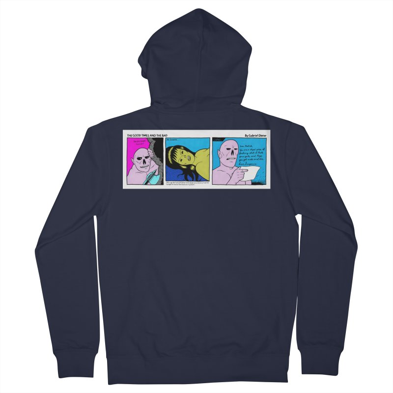 THE GOOD TIMES AND THE BAD Women's French Terry Zip-Up Hoody by Gabriel Dieter's Artist Shop