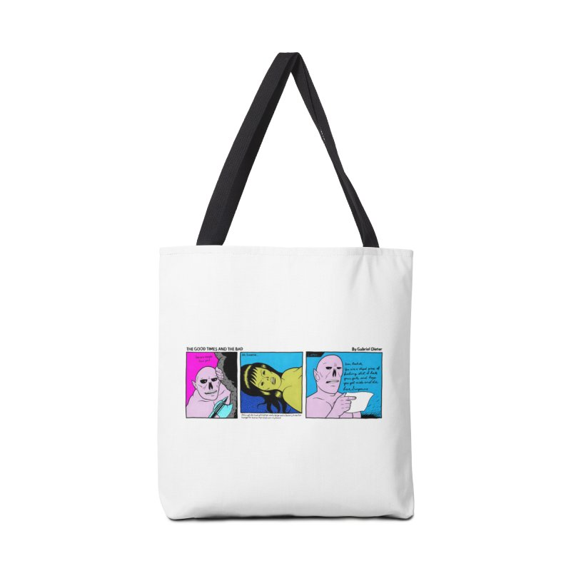 THE GOOD TIMES AND THE BAD Accessories Tote Bag Bag by Gabriel Dieter's Artist Shop