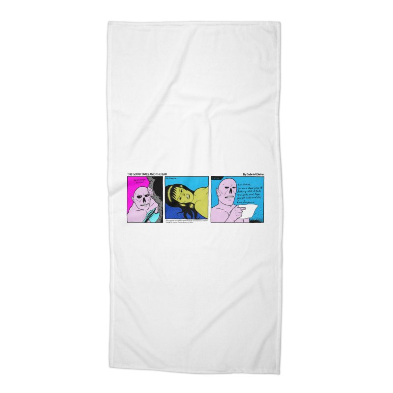 THE GOOD TIMES AND THE BAD Accessories Beach Towel by Gabriel Dieter's Artist Shop