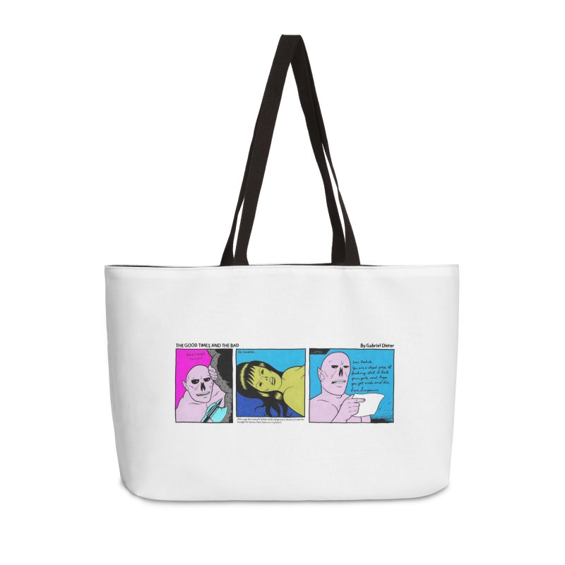 THE GOOD TIMES AND THE BAD Accessories Weekender Bag Bag by Gabriel Dieter's Artist Shop