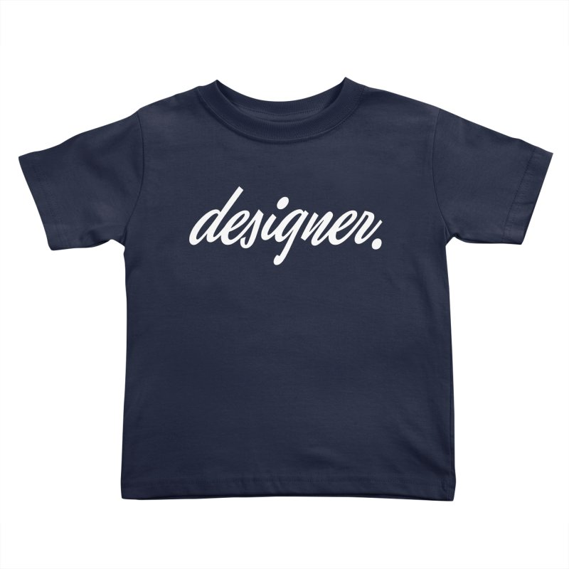 Designer (Script) Kids Toddler T-Shirt by Revision Path Store
