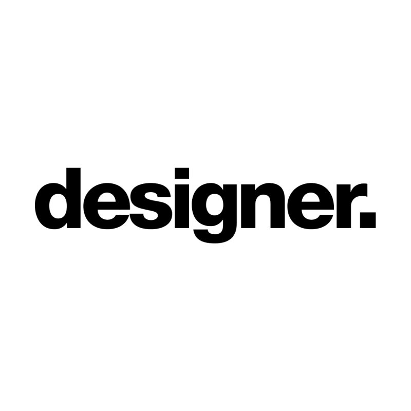 Designer (Bold) Mug by The Revision Path Store
