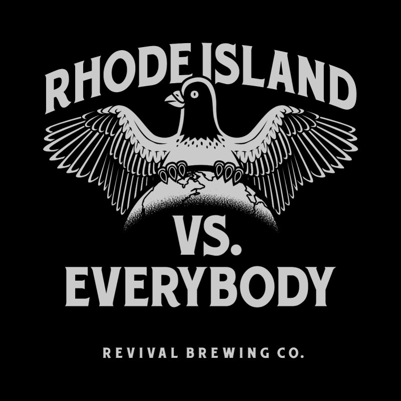Rhode Island vs. Everybody by Revival Brewing