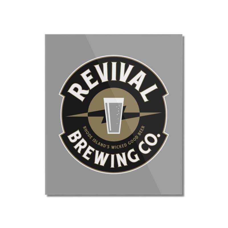 Revival Pint Home Mounted Acrylic Print by Revival Brewing