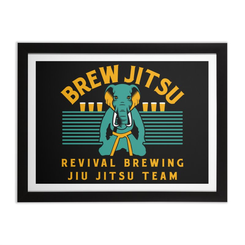 Revival Jiu Jitsu Home Framed Fine Art Print by Revival Brewing