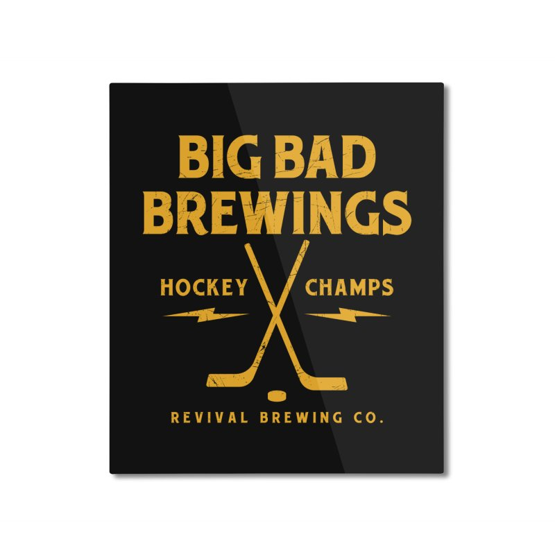 Big Bad Brewings Home Mounted Aluminum Print by Revival Brewing