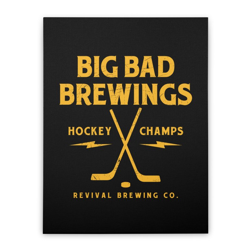 Big Bad Brewings Home Stretched Canvas by Revival Brewing