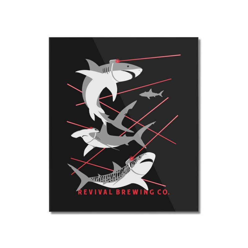 Revival Laser Sharks Home Mounted Acrylic Print by Revival Brewing