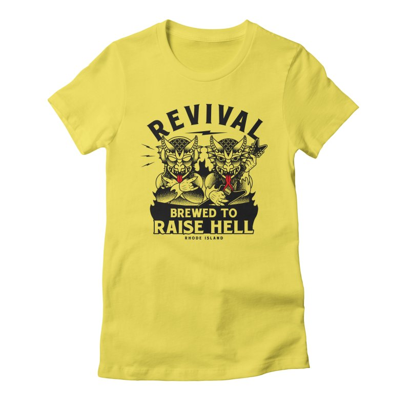 Revival Raise Hell Women's T-Shirt by Revival Brewing