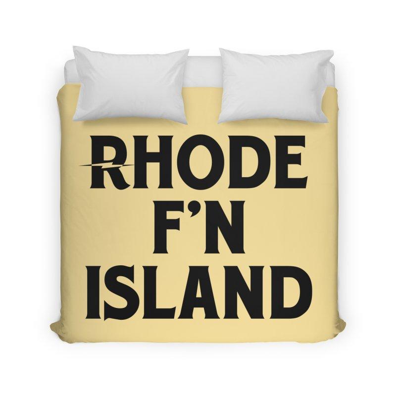 Revival Rhode F'n Island Home Duvet by Revival Brewing