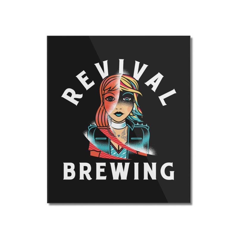 Revival Cindee Home Mounted Acrylic Print by Revival Brewing