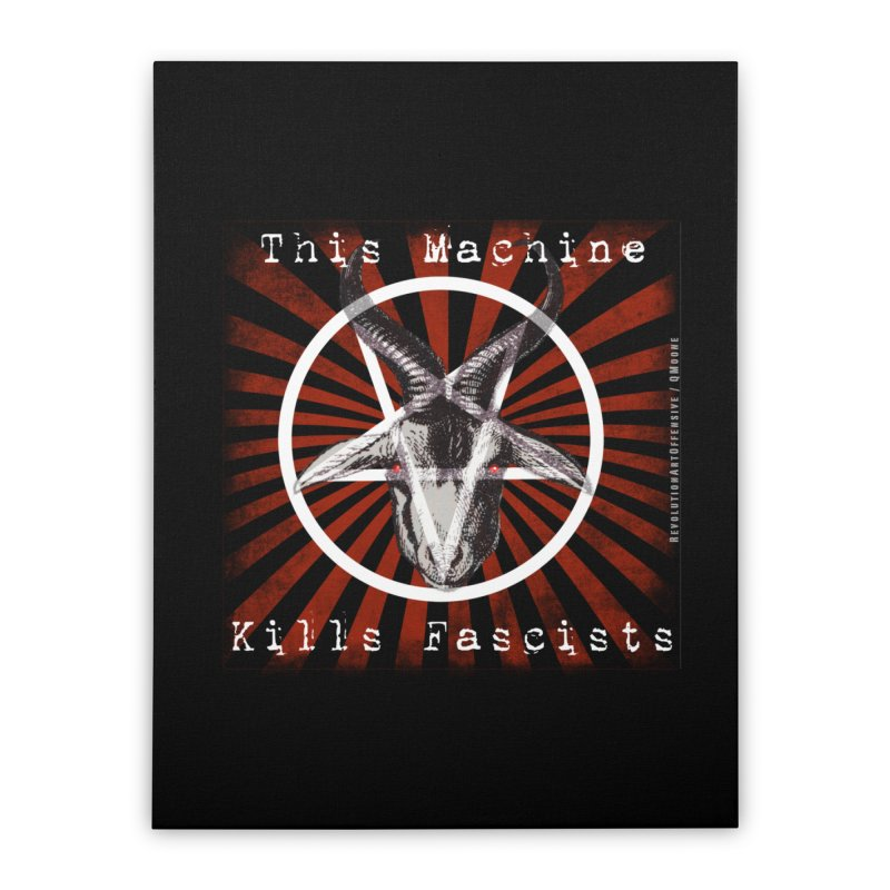 This Machine Kills Fascists Pentagram Home Stretched Canvas by Revolution Art Offensive
