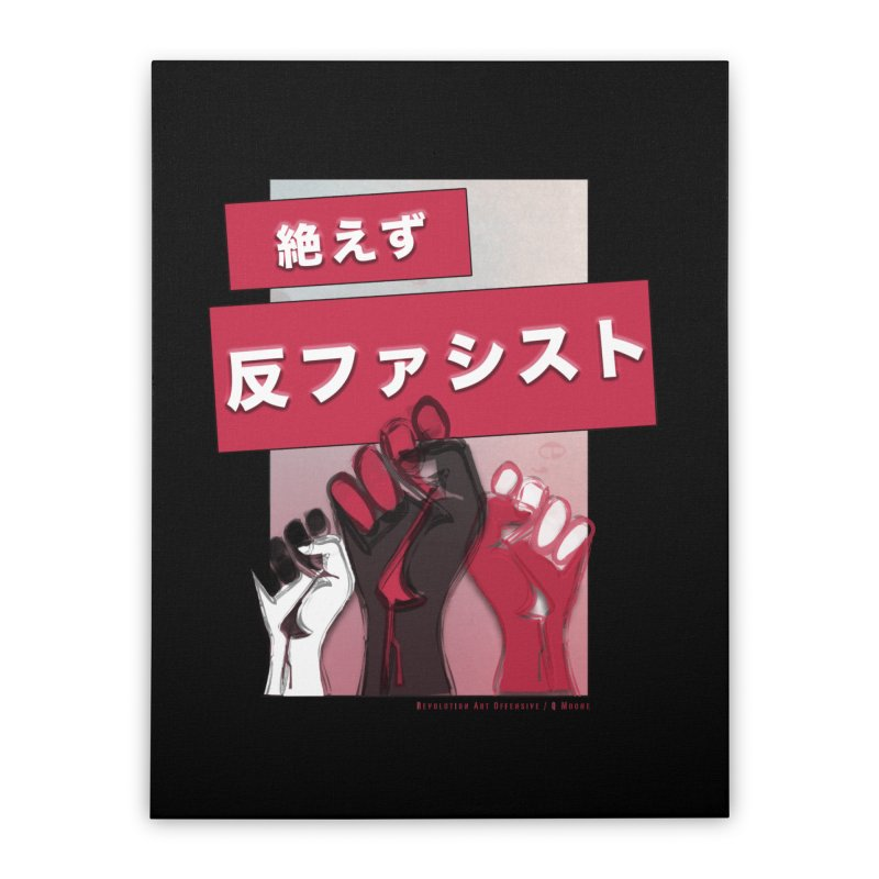 Antifascist Always Japanese BW 絶えず 反ファシスト Home Stretched Canvas by Revolution Art Offensive