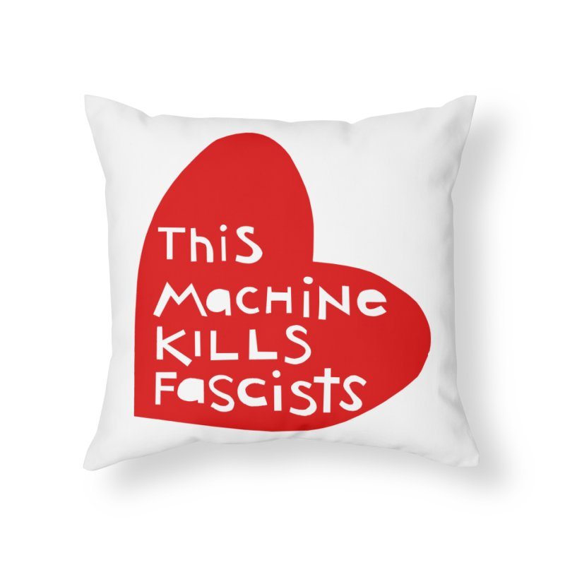 This Machine Heart Home Throw Pillow by Revolution Art Offensive
