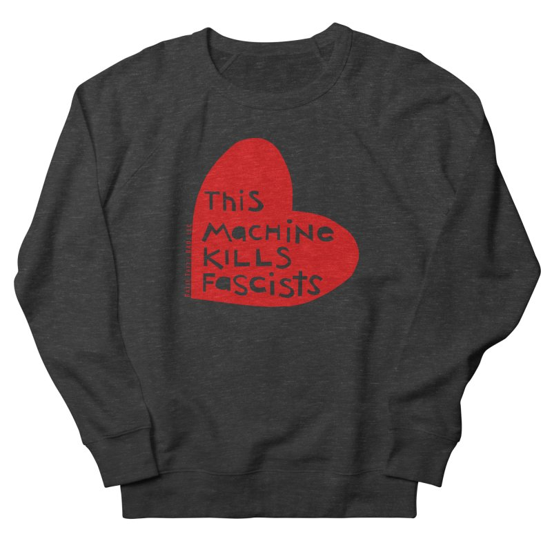 This Machine Heart Women's Sweatshirt by Revolution Art Offensive