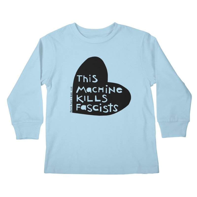 This Machine Black Heart Kids Longsleeve T-Shirt by Revolution Art Offensive